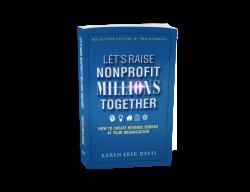 Book Cover: Let's Raise Nonprofit Millions Together